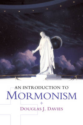 An Introduction to Mormonism - Introduction to Religion (Paperback)
