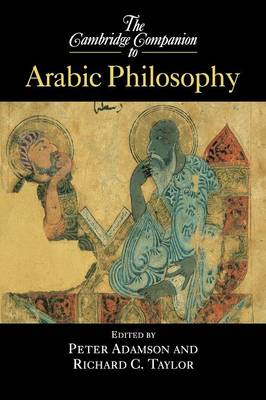 The Cambridge Companion to Arabic Philosophy - Cambridge Companions to Philosophy (Paperback)