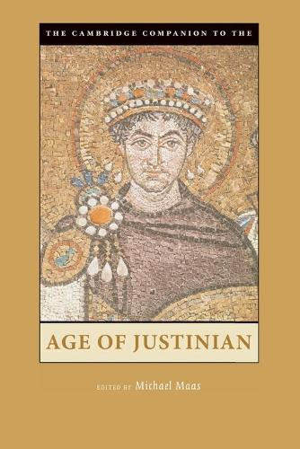 Cover Cambridge Companions to the Ancient World: The Cambridge Companion to the Age of Justinian