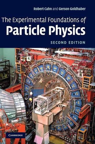 The Experimental Foundations of Particle Physics (Hardback)