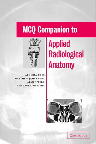 MCQ Companion to Applied Radiological Anatomy (Paperback)