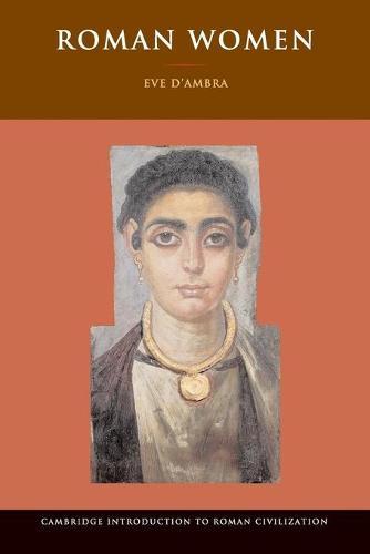 Roman Women - Cambridge Introduction to Roman Civilization (Paperback)