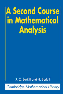 Cambridge Mathematical Library: A Second Course in Mathematical Analysis (Paperback)