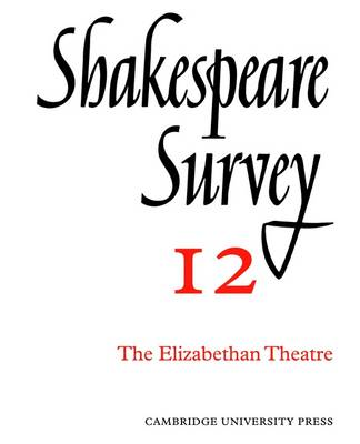 Shakespeare Survey: Shakespeare Survey Shakespeare and His Stage v.1 - Shakespeare Survey 17 (Paperback)
