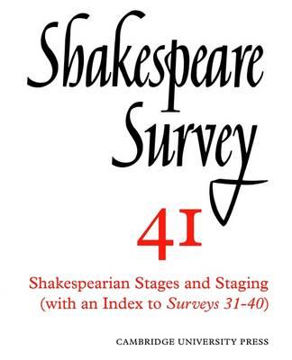 Shakespeare Survey: Shakespeare Survey Shakespeare's Earlier Comedies v.37 - Shakespeare Survey Paperback Set 41 (Paperback)