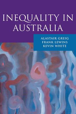 Inequality in Australia (Paperback)