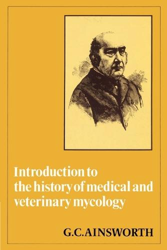 Introduction to the History of Medical and Veterinary Mycology (Paperback)
