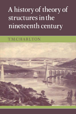A History of the Theory of Structures in the Nineteenth Century (Paperback)