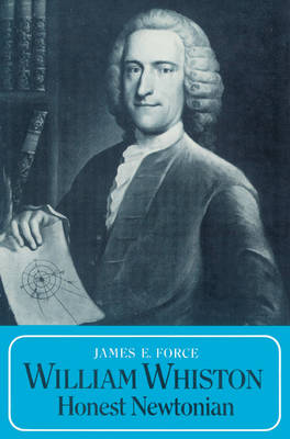 William Whiston: Honest Newtonian (Paperback)