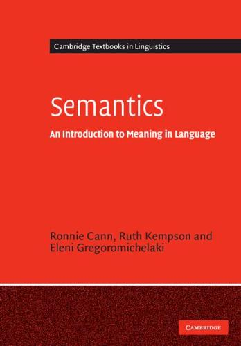 Semantics: An Introduction to Meaning in Language - Cambridge Textbooks in Linguistics (Paperback)