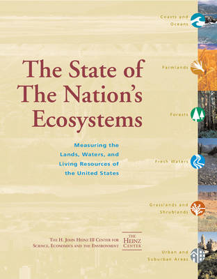 The State of the Nation's Ecosystems: Measuring the Lands, Waters, and Living Resources of the United States (Paperback)