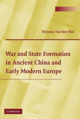 War and State Formation in Ancient China and Early Modern Europe (Paperback)