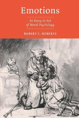 Emotions: An Essay in Aid of Moral Psychology (Paperback)