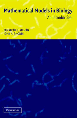 Mathematical Models in Biology: An Introduction (Paperback)