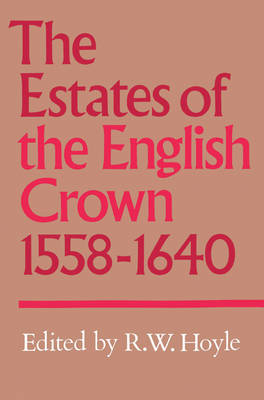 The Estates of the English Crown, 1558-1640 (Paperback)