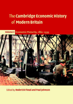The Cambridge Economic History of Modern Britain - The Cambridge Economic History of Modern Britain 3 Volume Paperback Set (Paperback)