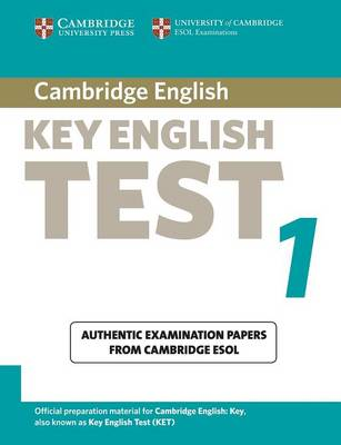 Cambridge Key English Test 1 Student's Book: Examination Papers from the University of Cambridge ESOL Examinations - KET Practice Tests (Paperback)