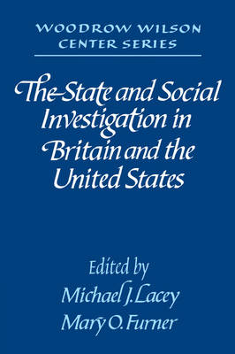 The State and Social Investigation in Britain and the United States (Paperback)