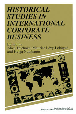 Historical Studies in International Corporate Business (Paperback)
