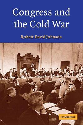 Congress and the Cold War (Paperback)