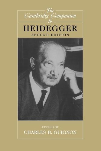 Cambridge Companions to Philosophy: The Cambridge Companion to Heidegger (Paperback)