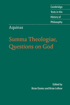 Cambridge Texts in the History of Philosophy: Aquinas: Summa Theologiae, Questions on God (Paperback)