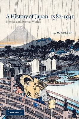 A History of Japan, 1582-1941: Internal and External Worlds (Paperback)