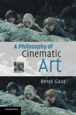 A Philosophy of Cinematic Art (Paperback)