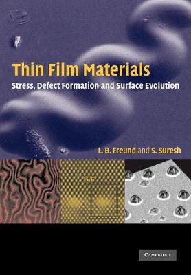 Thin Film Materials: Stress, Defect Formation and Surface Evolution (Paperback)
