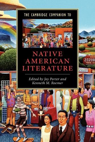 The Cambridge Companion to Native American Literature - Cambridge Companions to Literature (Paperback)