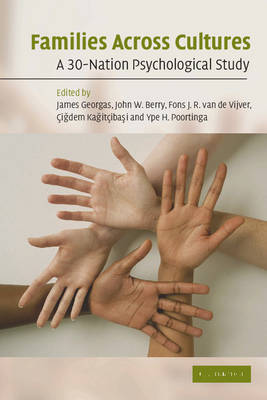Families Across Cultures: A 30-Nation Psychological Study (Paperback)