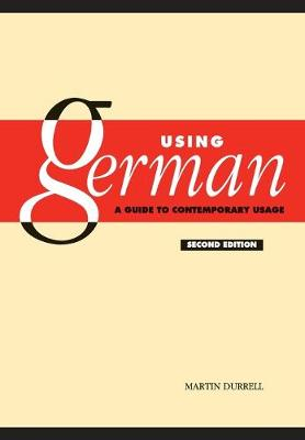 Using German: A Guide to Contemporary Usage (Paperback)