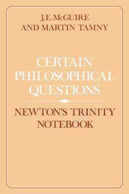 Certain Philosophical Questions: Newton's Trinity Notebook (Paperback)