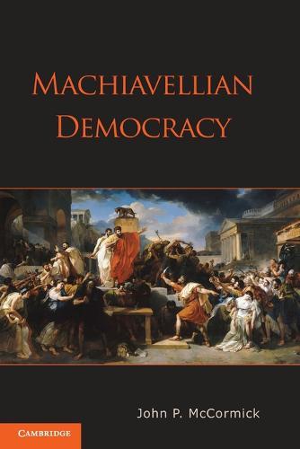 Machiavellian Democracy (Paperback)