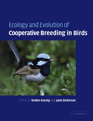 Ecology and Evolution of Cooperative Breeding in Birds (Paperback)