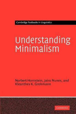 Understanding Minimalism - Cambridge Textbooks in Linguistics (Paperback)