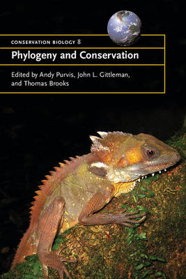 Phylogeny and Conservation - Conservation Biology 10 (Paperback)