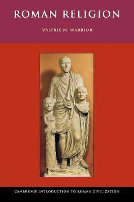Cambridge Introduction to Roman Civilization: Roman Religion (Paperback)