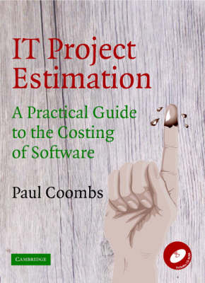 IT Project Estimation: A Practical Guide to the Costing of Software