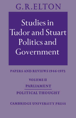 Studies in Tudor and Stuart Politics and Government: Parliament Political Thought Volume 2 (Paperback)