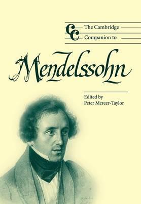 The Cambridge Companion to Mendelssohn - Cambridge Companions to Music (Paperback)
