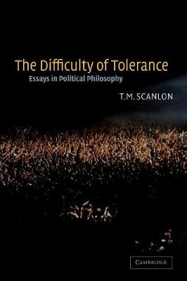 The Difficulty of Tolerance: Essays in Political Philosophy (Paperback)