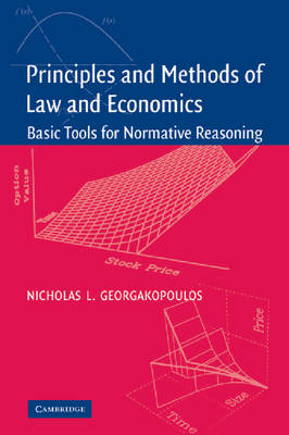 Principles and Methods of Law and Economics: Enhancing Normative Analysis (Paperback)