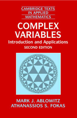 Complex Variables: Introduction and Applications - Cambridge Texts in Applied Mathematics 35 (Paperback)