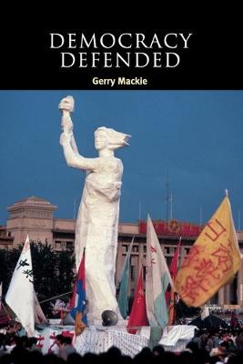 Democracy Defended - Contemporary Political Theory (Paperback)