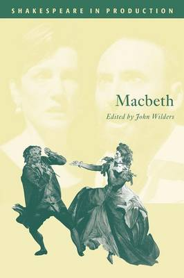Macbeth - Shakespeare in Production (Paperback)