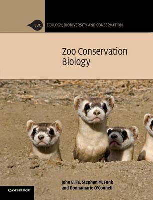Ecology, Biodiversity and Conservation: Zoo Conservation Biology (Paperback)