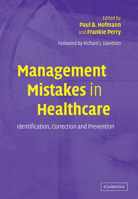 Management Mistakes in Healthcare: Identification, Correction, and Prevention (Paperback)