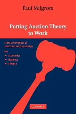 Putting Auction Theory to Work - Churchill Lectures in Economics (Paperback)