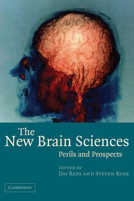 The New Brain Sciences: Perils and Prospects (Paperback)